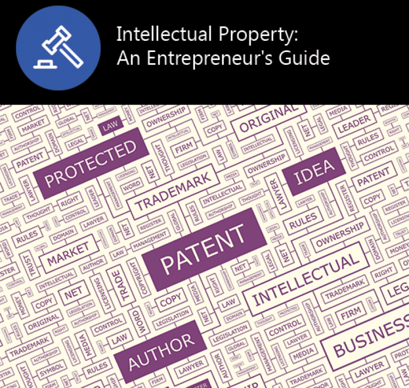 Intellectual Property – An Entrepreneur's Guide