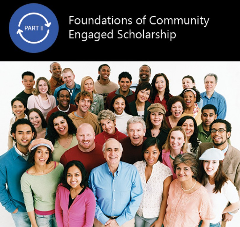 Foundations of Community Engaged Scholarship (Part 2)